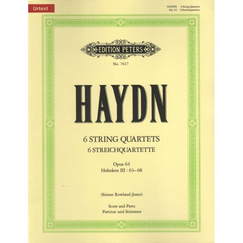 Haydn, Franz Joseph - 6 String Quartets, Op. 64 - Score and Parts - edited by Simon Rowland-Jones Six Haydn String