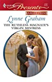 The Ruthless Magnate's Virgin Mistress, Lynne Graham, 0373235518