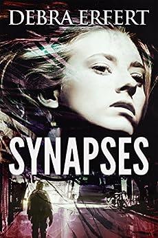 Synapses: Novella by [Erfert, DJ]