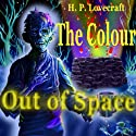 The Colour Out of Space Audiobook by H. P. Lovecraft Narrated by Mike Vendetti