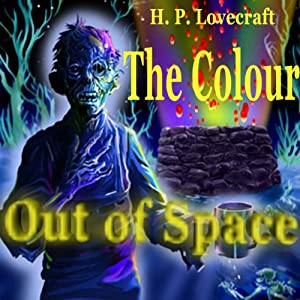 The Colour Out of Space Audiobook