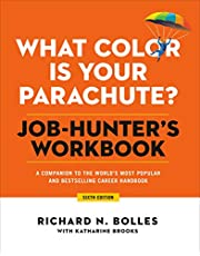 What Color Is Your Parachute? Job-Hunter's Workbook, Sixth Edition: A Companion to the World's Most Popular and Bestselling Career Handbook