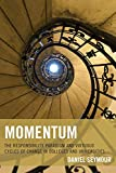 img - for Momentum: The Responsibility Paradigm and Virtuous Cycles of Change in Colleges and Universities book / textbook / text book