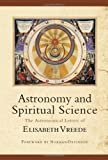 Astronomy and Spiritual Science, Elizabeth Vreede, 0880105887