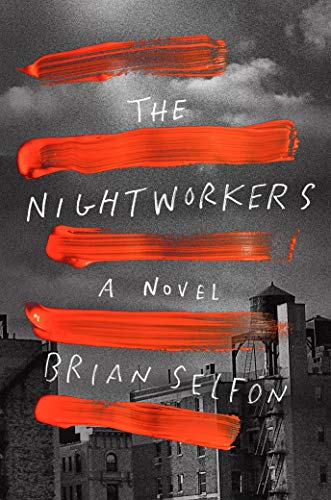 Book Cover: The Nightworkers: A Novel