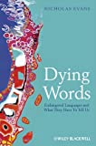 Dying Words, Nicholas Evans and Nicholas Evans, 0631233059