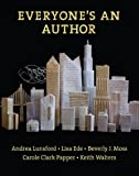 Everyone's an Author, Lunsford, Andrea A. and Moss, Beverly, 0393932117