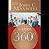 O Líder 360º: Como desenvolver seu poder de influência a partir de qualquer ponto da estrutura corporativa (Coleção Liderança com John C. Maxwell)