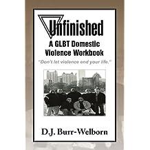 Unfinished: A GLBT Domestic Violence Workbook