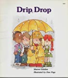 Drip Drop, Sharon Gordon, 0893755087