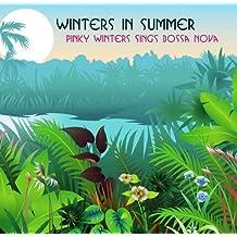Winters In Summer: Pinky Winters Sings Bossa Nova by Pinky Winters