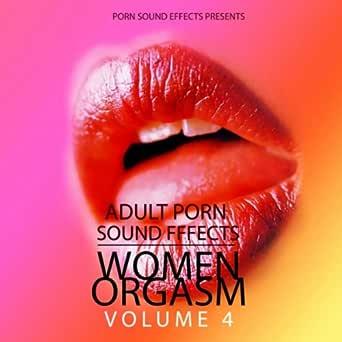 Porn Orgasm Sound Fx 11 (Porn, Sound Effects, Adult, Fx