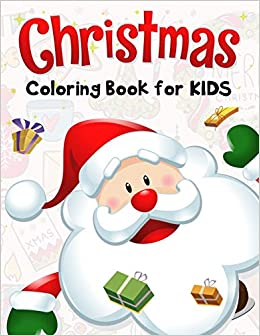 Christmas Coloring Book for Kids: 50 Christmas Coloring Pages for ...