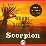 Scorpion: Medal, Book 7   Kerry Newcomb
