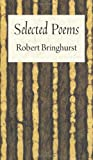 Selected Poems, Robert Bringhurst, 1556593910