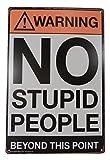 Warning No Stupid People Funny Tin Sign Bar Pub Garage Diner Cafe Home Wall Decor Home Decor Art Poster Retro Vintage