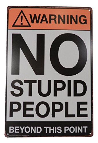 Warning No Stupid People Funny Tin Sign Bar Pub Garage Diner Cafe Home Wall Decor Home Decor Art Poster Retro ()