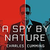A Spy by Nature: A Novel | Charles Cumming