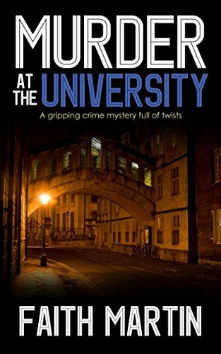 (MURDER AT THE UNIVERSITY a gripping crime mystery full of twists)