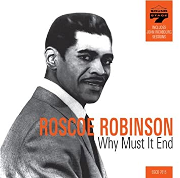 amazon why must it end roscoe robinson ゴスペル 音楽