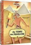 Deviens le héros - Au temps des pharaons