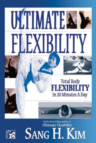 Ultimate Flexibility: Stretching for Martial Arts by Turtle Press