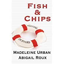 Fish & Chips (Cut & Run Series Book 3)