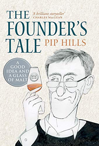 The Founder's Tale by Pip Hills