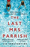 The Last Mrs Parrish: An addictive psychological thriller with a shocking twist! (English Edition)