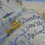 Dozer Dan and the Big Snow!
