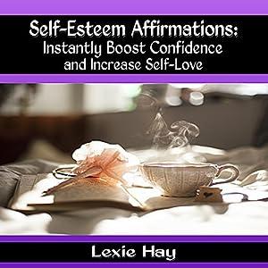 Self-Esteem Affirmations Audiobook