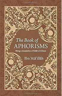 The Hikam - The Wisdom of Ibn `Ata' Allah: Al-Iskandari, Shaykh ...
