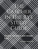Book cover from The Catcher in the Rye Study Guide: Chapter Questions and Answer Keys by The English Teachers Pet