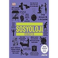 Sosyoloji Kitabı: Büyük Fikirleri Kolayca Anlayın