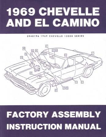 amazon com 1969 chevelle el camino malibu ss assembly manual book rh amazon com 1970 chevelle assembly manual pdf 1967 chevelle assembly manual pdf