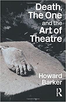 Death, The One and the Art of Theatre