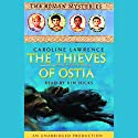 The Thieves of Ostia: The Roman Mysteries #1 Audiobook by Caroline Lawrence Narrated by Kim Hicks