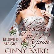 Mistletoe in Maine: Holiday Brides Series | Ginny Baird