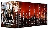 SEDUCTIVE SUPERNATURALS: 12 Tales of Shapeshifters, Vampires & Sexy Spirits (English Edition)