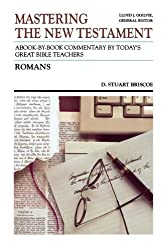Mastering the New Testament: Romans Vol 6: A Book by Book Commentary by Today's Great Bible Teachers (Mastering the Old & New Testament series)