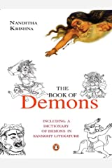The Book of Demons: Including a Dictionary of Demons in Sanskrit Literature Kindle Edition