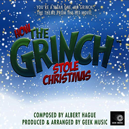 How The Grinch Stole Christmas - You're A Mean One, Mr Grinch (Soundtrack Stole Grinch Christmas)