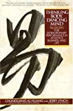 Thinking Body, Dancing Mind, Chungliang Al Huang, 0553373781