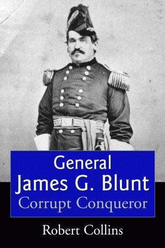 Read Online General James G. Blunt: Tarnished Glory pdf epub