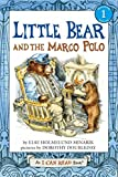 img - for Little Bear and the Marco Polo (I Can Read Level 1) book / textbook / text book
