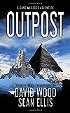 Outpost: A Dane Maddock Adventure: Volume 1