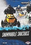 Snowmobile Snocross, Darice Bailer, 1467707589