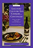 img - for Leelanau Country Inn Cookery... Continued: Food and Wine from the Land of Delight (Leelanau Country Inn Cookery, Volume 2) book / textbook / text book