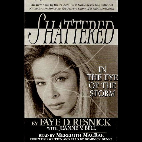 Shattered: In the Eye of the Storm ()