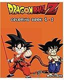 DragonBall Z : GOKU Coloring Book Vol.1 - 2: Coloring Book